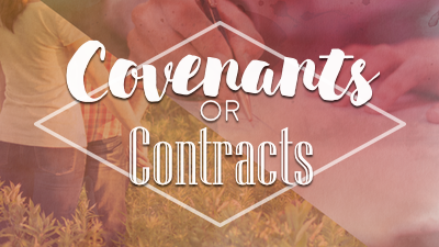 Covenants or Contracts